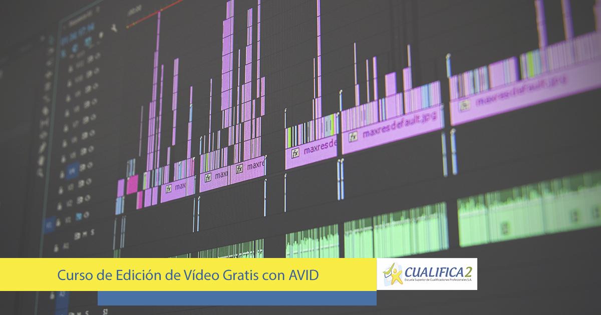 Curso de edición de vídeo gratis con Avid