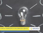 Descubre el Curso de Eficiencia Energética en Edificios Gratis