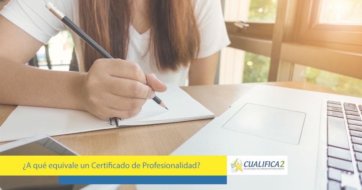 descubre a qué equivale un certificado de profesionalidad