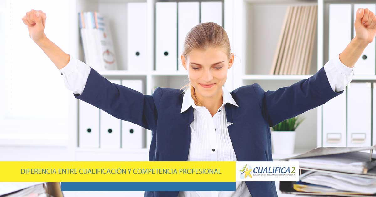 Diferencia entre cualificación profesional competencia profesional