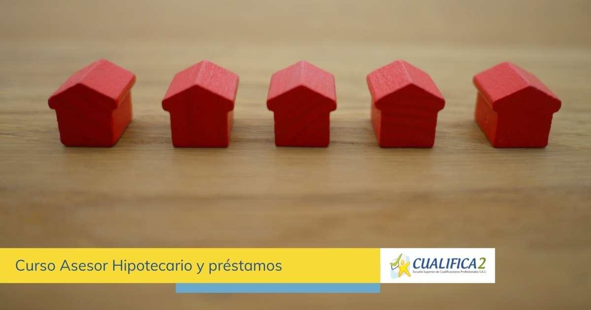 Curso de préstamos hipotecarios